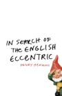 In Search of the English Eccentric - eBook