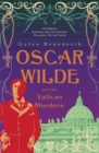 Oscar Wilde and the Vatican Murders : Oscar Wilde Mystery: 5 - Book
