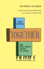 Together : How small groups achieve big things - eBook