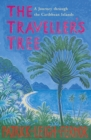 The Traveller's Tree : A Journey through the Caribbean Islands - eBook