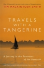 Travels with a Tangerine : A Journey in the Footnotes of Ibn Battutah - Book
