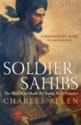 Soldier Sahibs : The Men Who Made the North-West Frontier - Book
