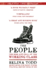 The People : The Rise and Fall of the Working Class, 1910-2010 - Book