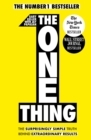 The One Thing : The Surprisingly Simple Truth Behind Extraordinary Results: Achieve your goals with one of the world's bestselling success books - eBook