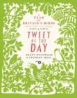 Tweet of the Day : A Year of Britain's Birds from the Acclaimed Radio 4 Series - eBook