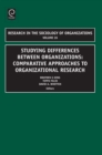 Studying Differences Between Organizations : Comparative Approaches to Organizational Research - eBook