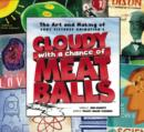 "The Art and Making of ""Cloudy with a Chance of Meatballs"" - Book"