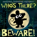 Who's There? Beware! - Book
