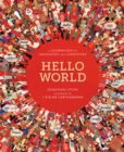 Hello World : A Celebration of Languages and Curiosities - Book
