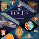 In Focus : 101 Close Ups, Cross-Sections and Cutaways - Book