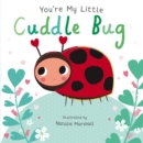 You're My Little Cuddle Bug - Book