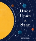 Once Upon a Star : A Poetic Journey Through Space - Book