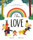 This Love : A Celebration of Harmony Around the World - Book