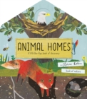 Animal Homes : A lift-the-flap book of discovery - Book