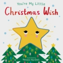 You're My Little Christmas Wish - Book