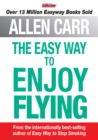The Easy Way to Enjoy Flying - eBook