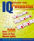 Discover Your IQ Potential: Over 500 Tests of Your Mental Agility : Over 500 Tests of Your Mental Agility - eBook
