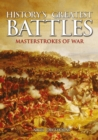 History's Greatest Battles : Masterstrokes of War - eBook