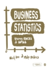 Business Statistics Using EXCEL and SPSS - Book
