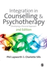 Integration in Counselling & Psychotherapy : Developing a Personal Approach - Book