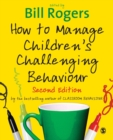 How to Manage Children's Challenging Behaviour - Book