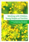 Working with Children, Young People and Families - Book