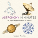 Astronomy in Minutes : 200 Key Concepts Explained in an Instant - eBook
