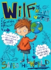 Wilf the Mighty Worrier Saves the World : Book 1 - Book