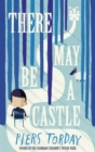 There May Be a Castle - eBook