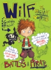 Wilf the Mighty Worrier Battles a Pirate : Book 2 - Book