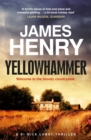 Yellowhammer : The gripping second book in the DI Nicholas Lowry series - eBook