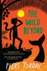 The Last Wild Trilogy: The Wild Beyond : Book 3 - Book