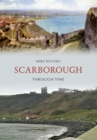 Scarborough Through Time - Book