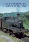 The Swindon to Gloucester Line - Book