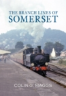 The Branch Lines of Somerset - Book