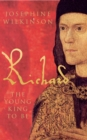 Richard III : The Young King to be - Book