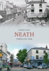 Neath Through Time - Book