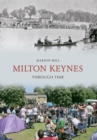 Milton Keynes Through Time - Book