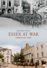 Essex at War Through Time - Book