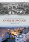 Knaresborough Through Time - Book