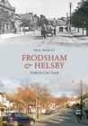 Frodsham & Helsby Through Time - Book
