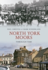 North York Moors Through Time - Book