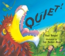 Quiet! : (Read aloud by Doon Mackichan and Jamie Theakston ) - eBook