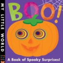 Boo! : A Book of Spooky Surprises - Book