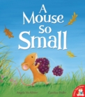 A Mouse So Small - Book