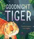 Goodnight Tiger - Book
