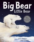 Big Bear Little Bear - 15th Anniversary Edition - Book