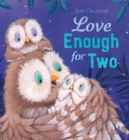 Love Enough for Two - Book