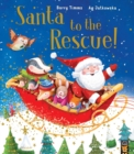 Santa to the Rescue! - Book