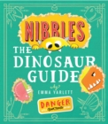 Nibbles: The Dinosaur Guide - Book